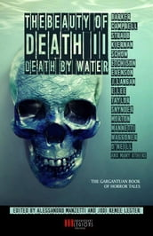 The Beauty of Death Vol.2 - Death by Water