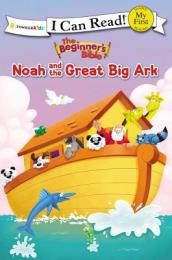 The Beginner s Bible Noah and the Great Big Ark