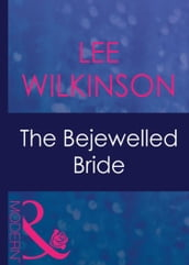 The Bejewelled Bride (Mills & Boon Modern) (Dinner at 8, Book 7)