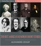 The Best American Humorous Short Stories (Illustrated Edition)