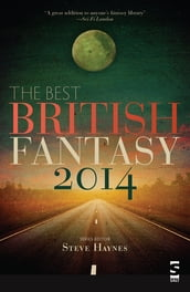 The Best British Fantasy 2014