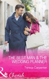 The Best Man and The Wedding Planner (Mills & Boon Cherish) (The Vineyards of Calanetti, Book 6)