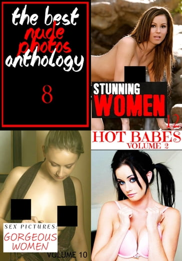 The Best Nude Photos Anthology 8 - 3 books in one