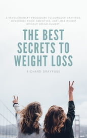 The Best Secrets To Weight Loss