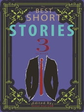 The Best Short Stories - 3