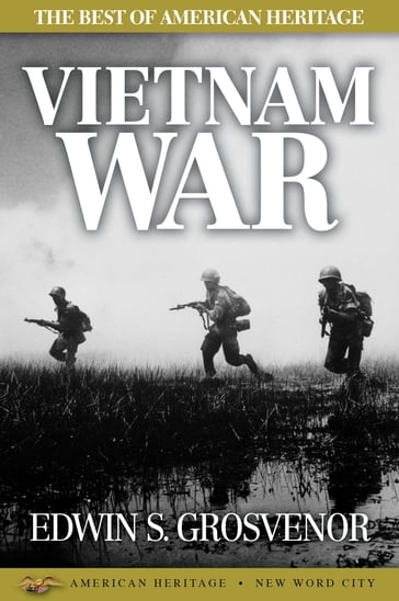 The Best of American Heritage: Vietnam War