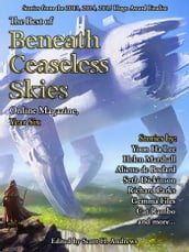 The Best of Beneath Ceaseless Skies, Year Six