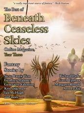 The Best of Beneath Ceaseless Skies, Year Three
