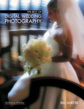 The Best of Digital Wedding Photography