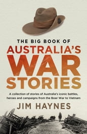 The Big Book of Australia s War Stories
