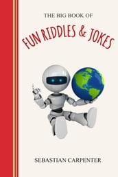 The Big Book of Riddles & Jokes