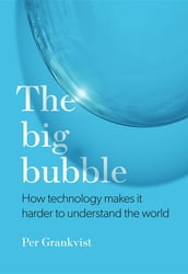 The Big Bubble