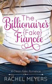 The Billionaire s Fake Fiancee