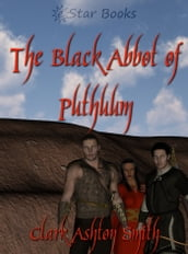 The Black Abbot of Puthuum