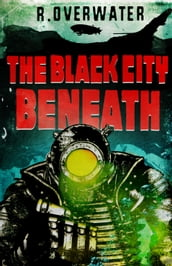 The Black City Beneath