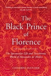 The Black Prince of Florence