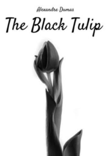 The Black Tulip - Alexandre Dumas |