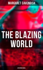 The Blazing World (Dystopian Novel)