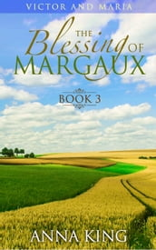 The Blessing of Margaux