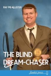 The Blind Dream-Chaser