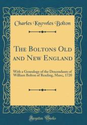 The Boltons Old and New England