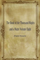 The Book Of The Thousand Nights And A Night Volume Eight