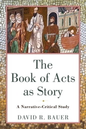 The Book of Acts as Story