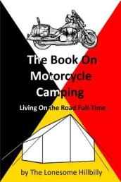The Book on Motorcycle Camping