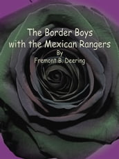 The Border Boys with the Mexican Rangers