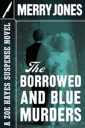 The Borrowed and Blue Murders