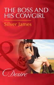 The Boss And His Cowgirl (Mills & Boon Desire) (Red Dirt Royalty, Book 3)