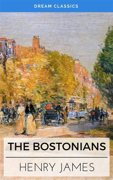 The Bostonians (Dream Classics)