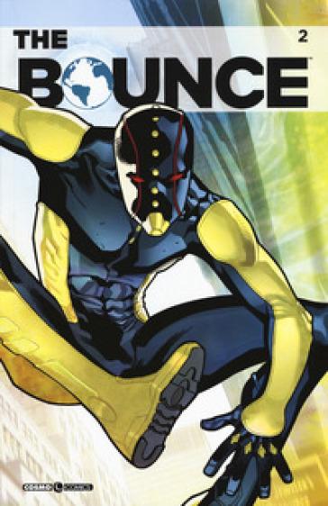 The Bounce. 2. - Joe Casey  