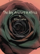 The Boy Aviators in Africa