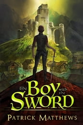 The Boy With The Sword