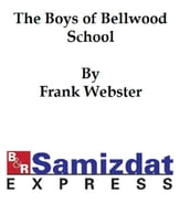 The Boys of Bellwood School or Frank Jorday s Triumph