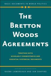 The Bretton Woods Agreements