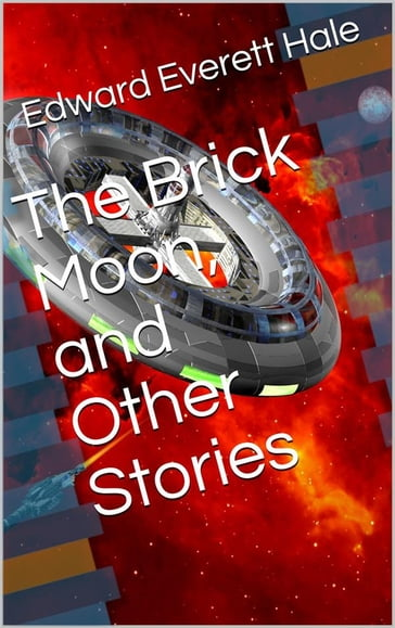 The Brick Moon, and Other Stories