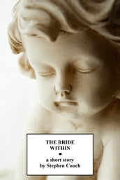 The Bride Within