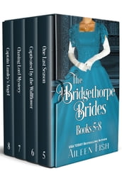 The Bridgethorpe Brides Books 5-8