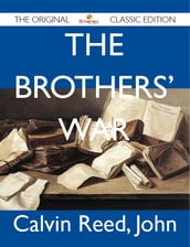 The Brothers  War - The Original Classic Edition