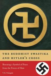 The Buddhist Swastika and Hitler s Cross