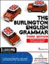 The Burlington english grammar. Con espansione online. Per le Scuole superiori. Con CD-ROM