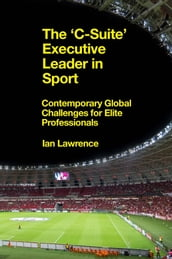 The  C-Suite  Executive Leader in Sport