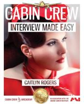 The Cabin Crew Interview Made Easy (2017)