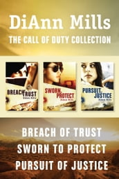 The Call of Duty Collection: Breach of Trust / Sworn to Protect / Pursuit of Justice