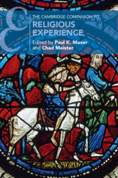 The Cambridge Companion to Religious Experience