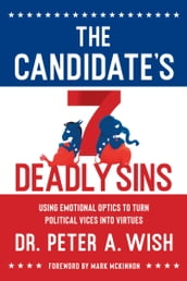 The Candidate s 7 Deadly Sins