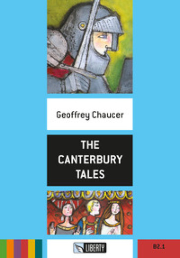 The Canterbury tales. Ediz. ridotta. Con File audio per il download - Geoffrey Chaucer  