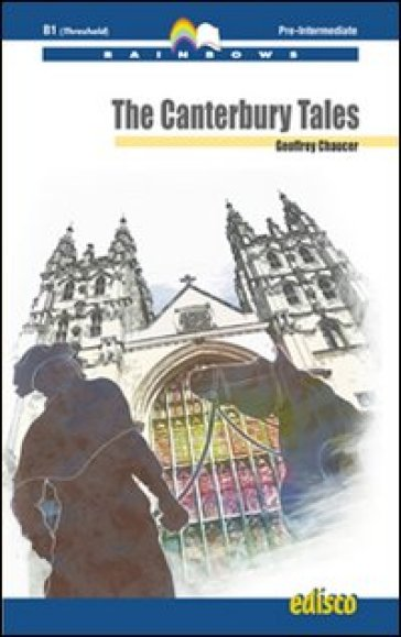 The Canterbury tales. Con espansione online. Con CD Audio